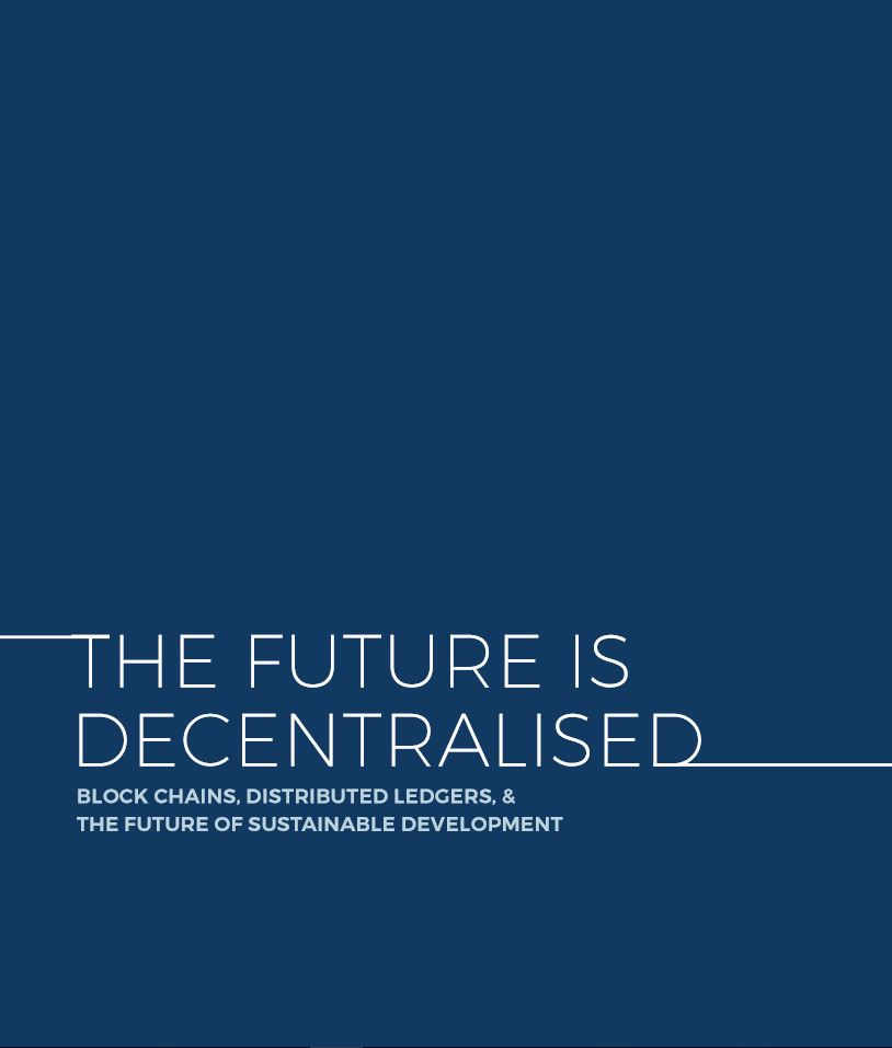 The Future is Decentralized Blockchain
